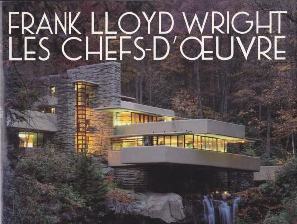 livre frank lloyd wright les chefs d 39 oeuvre bruce brooks pfeiffer. Black Bedroom Furniture Sets. Home Design Ideas