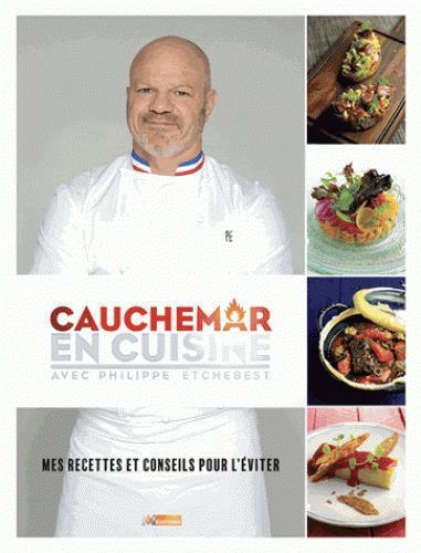 Cauchemar en cuisine philippe etchebest livre france loisirs - Cauchemar en cuisine la bulle ...