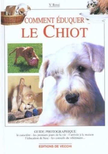 Livre - Comment Eduquer Le Chiot ; Guide Photo - Valeria Rossi
