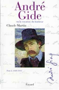 Andre gide  tome i, 1869-1911  - Claude Martin