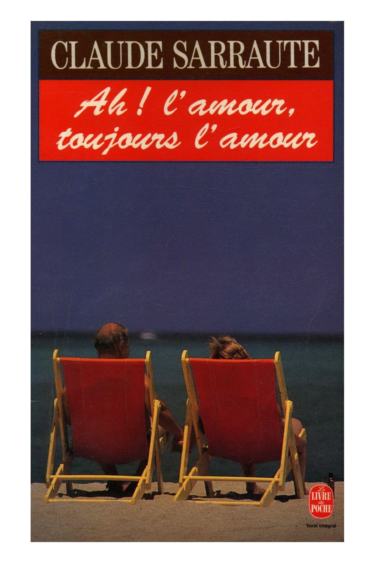 livre ah l 39 amour toujours l 39 amour claude sarraute acheter occasion 1995. Black Bedroom Furniture Sets. Home Design Ideas
