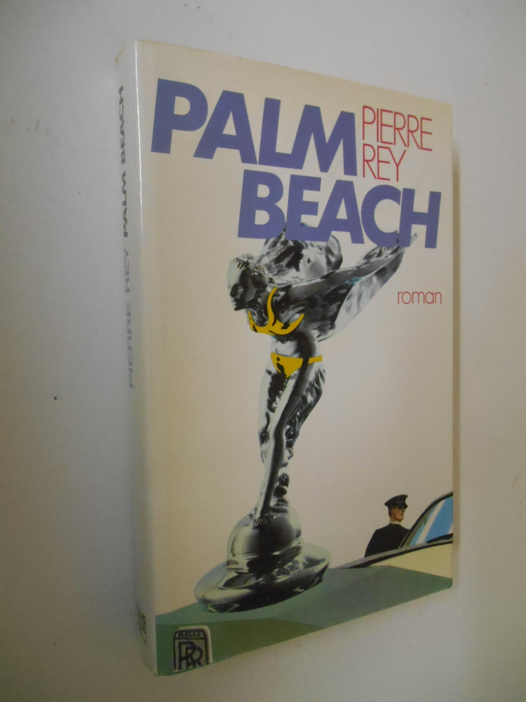 Palm Beach  - Pierre Rey