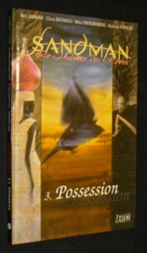 Vente Livre :                                    Sandman Maitre Des Reves T.3 ; Possession                                      - Neil Gaiman  - Mike Dringenberg