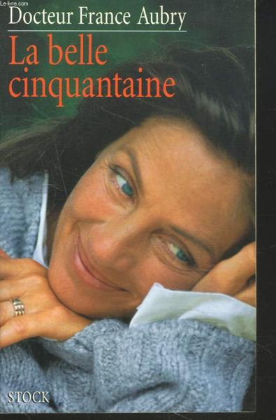 La belle cinquantaine  - France Aubry