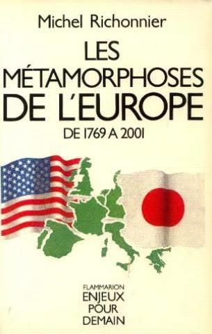 Vente Livre :                                    Les metamorphoses de l'europe                                      - Richonnier Michel