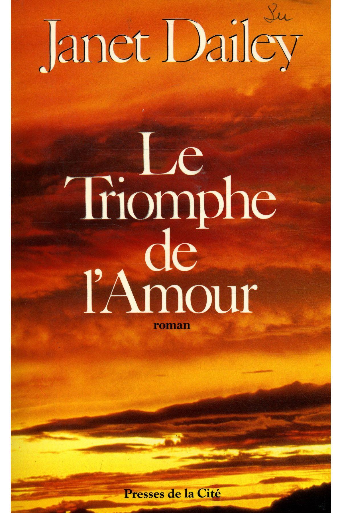 Le Triomphe De L'Amour  - Janet Dailey