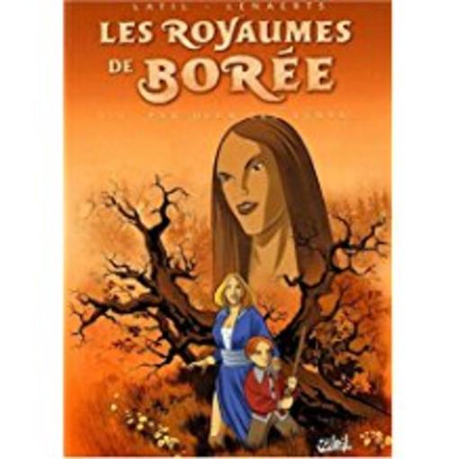 Les Royaumes De Boree T.1 ; Par Dela Les Vents...  - Dominique Latil  - E Lenaerts