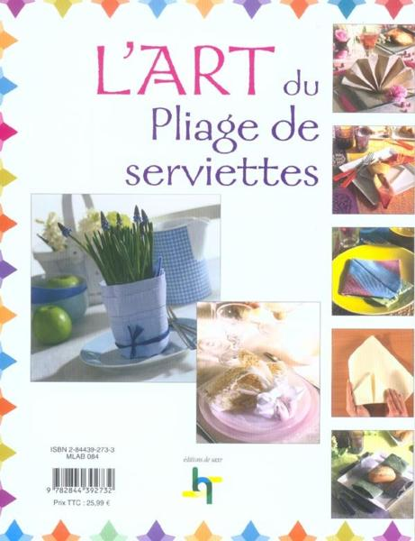 Livre l 39 art du pliage de serviettes collectif - Art du pliage de serviette ...