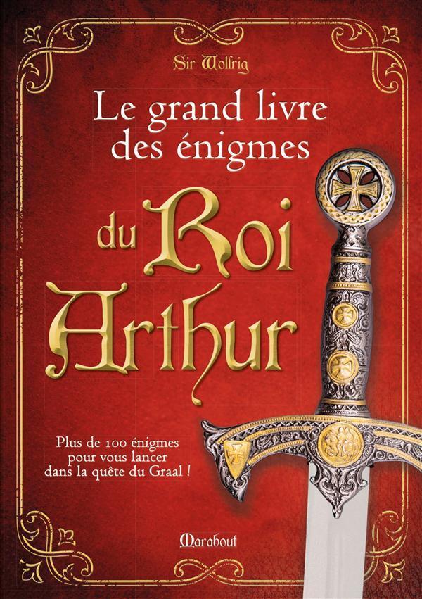 Le grand livre des nigmes du roi arthur les chevaliers de - Les chevaliers de la table ronde livre ...