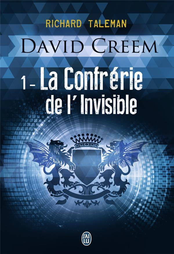 David Creem t.1 ; la confrérie de l'invisible  - Richard Taleman