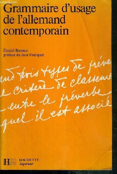 Grammaire D'Usage De L'Allemand Contemporain  - Daniel Bresson  - Fourquet