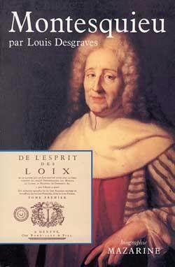 Montesquieu  - Louis Desgraves