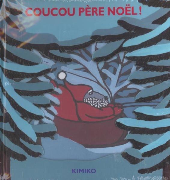 Livre coucou pere noel kimiko - Coucou pere noel ...