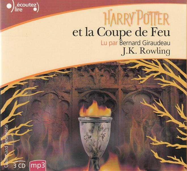 Harry potter t 4 harry potter et la coupe de feu joanne kathleen rowling j k rowling - Harry potter 4 et la coupe de feu ...