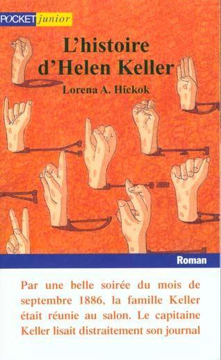 http://riviere-de-mots.blogspot.fr/2013/04/lhistoire-dhelen-keller-de-lorena-hickok.html