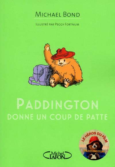 Paddington donne un coup de patte  - Michael Bond