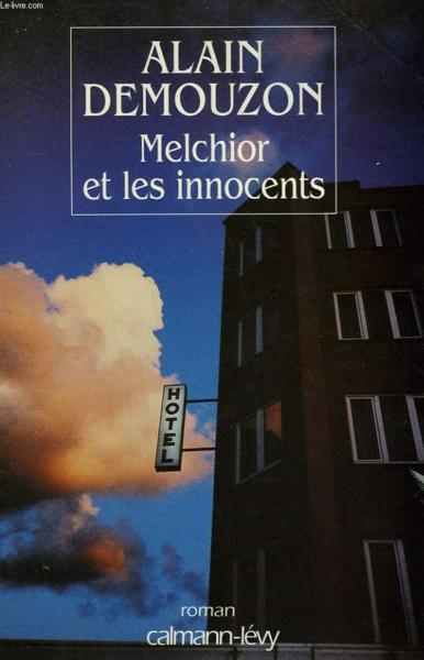 Melchior Et Les Innocents  - Demouzon-P
