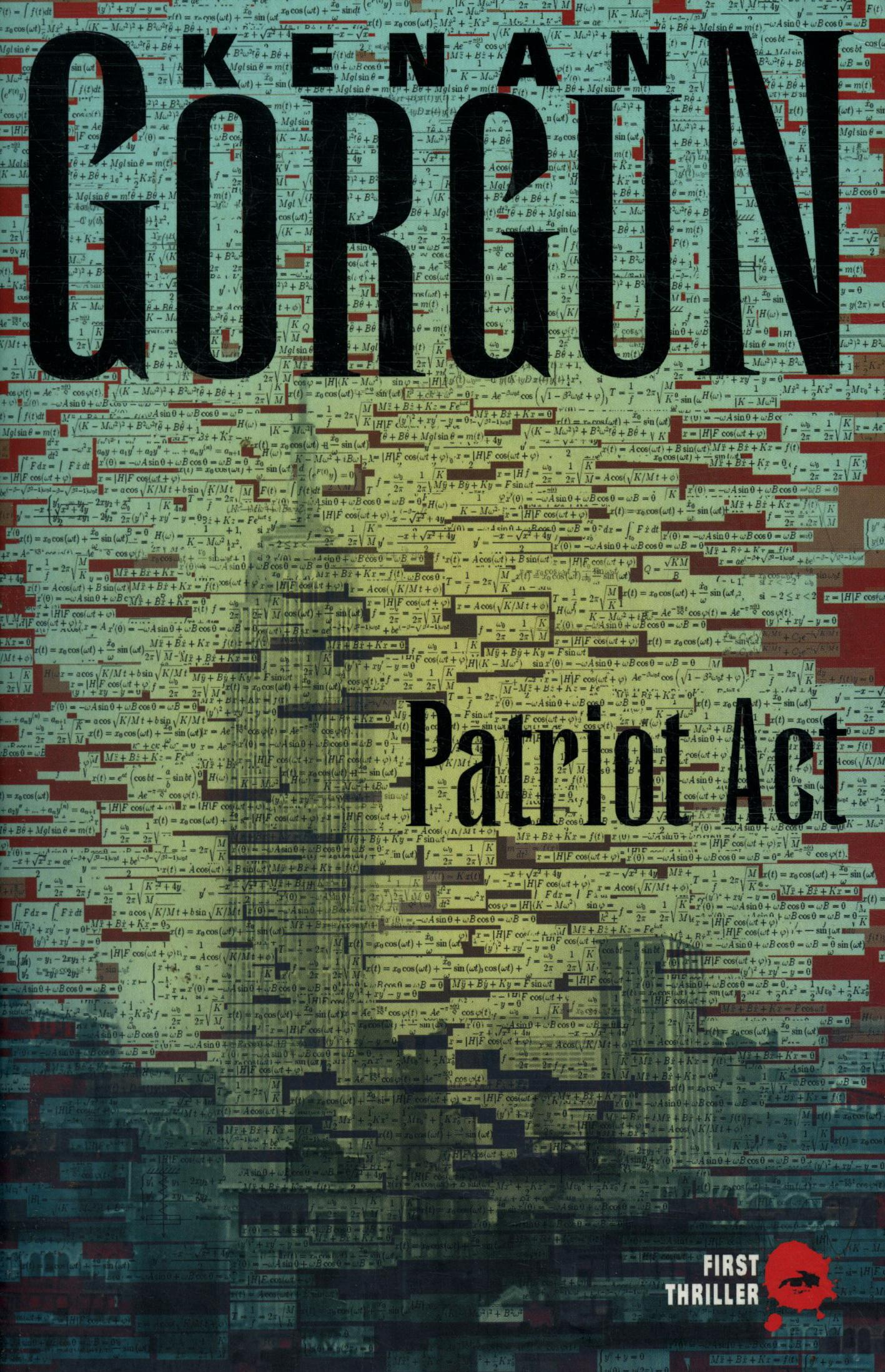 Patriot act  - Gorgun Kenan  - Kenan Gorgun