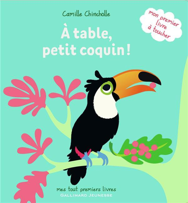 A table, petit coquin !  - Camille Chincholle
