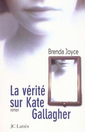 La vérité sur Kate Gallagher de Brenda Joyce 264066_2736260