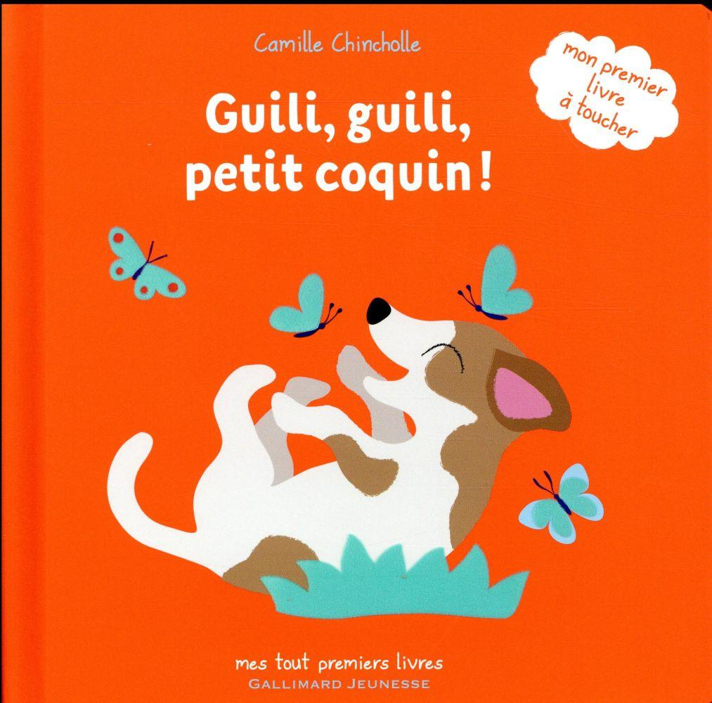 Guili, guili, petit coquin !  - Camille Chincholle