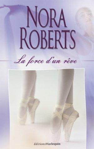 force d un rêve - La saga des Bannion - Tome 2 : La force d'un rêve de Nora Roberts  1104067_3056452