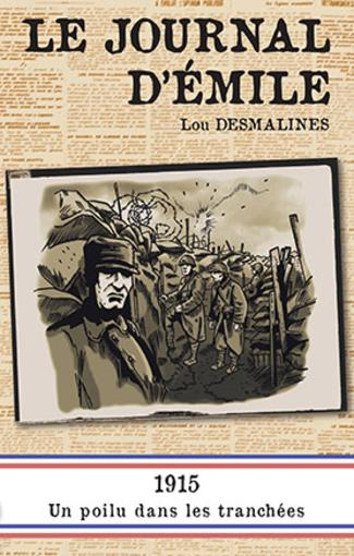 Le journal d'Emile  - Lou Desmalines
