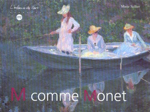M comme Monet  - Marie Sellier  - Collectif