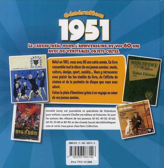 ... 1951 ; le livre anniversaire de vos 60 ans - Armelle Leroy