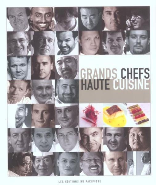 Grands chefs haute cuisine collectif livre france - Les grands chefs de cuisine francais ...