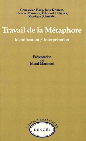 Travail de la metaphore  - Collectifs Denoel  - Collectif  - Edmond Ortigues