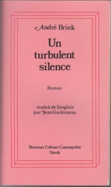 Un Turbulent Silence  - Andre Brink