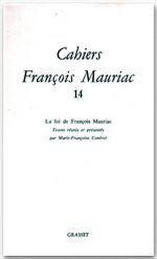 Cahiers François Mauriac t.14  - Collectif