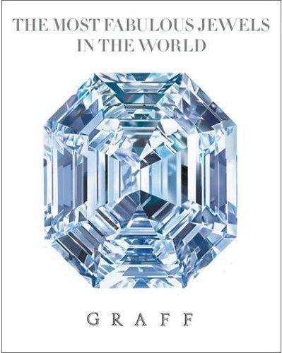 Graff the most fabulous jewels in the world  - Etherington-Smith M