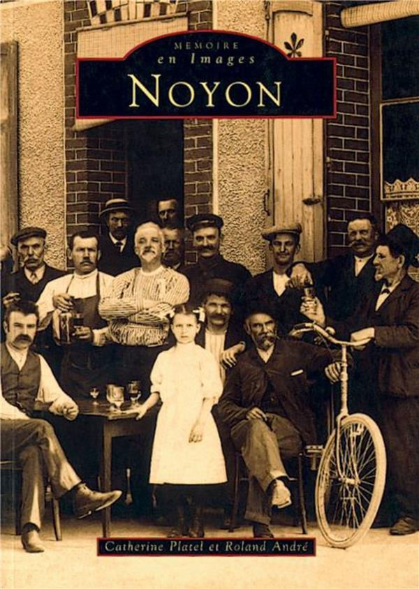 Noyon  - Catherine Platel  - Roland Andre