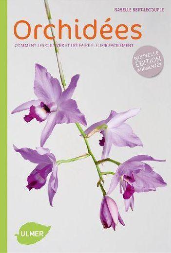 Livre orchid es comment les cultiver et les faire - Comment tailler les orchidees ...
