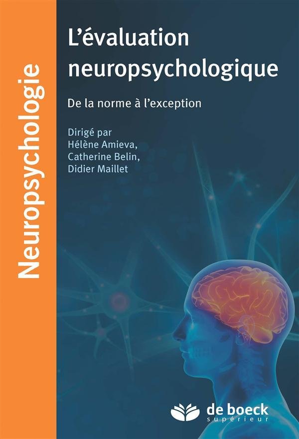 L'évaluation neuropsychologique ; de la norme à l'exception  - Collectif