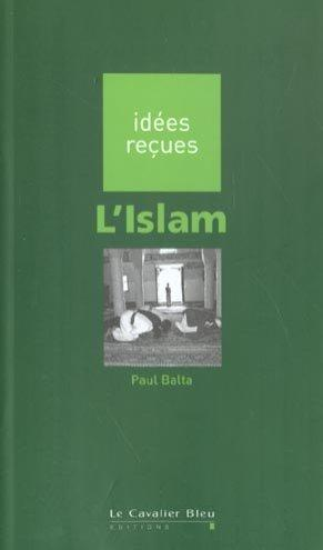 L'islam  - Paul Balta