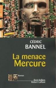 La menace mercure  - Cédric Bannel