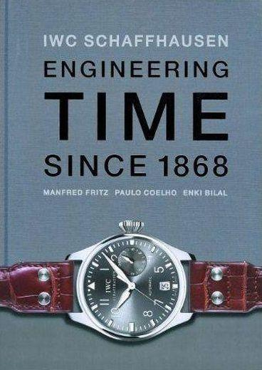Vente  IWC Schaffhausen ; engineering time since 1868  - Fritz Manfred  - Paulo Coelho  - Enki Bilal