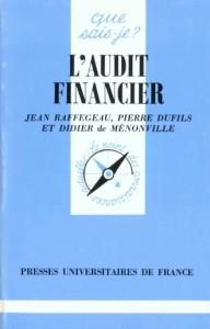 L'audit financier qsj 2852  - Raffegeau J.