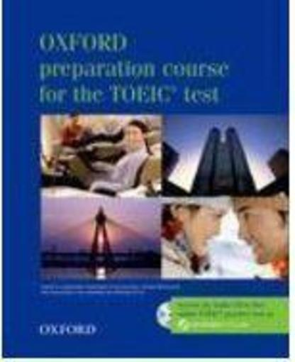 Oxford Preparation Course For The New Toeic R Test: Test Box Pack  - Lougheed
