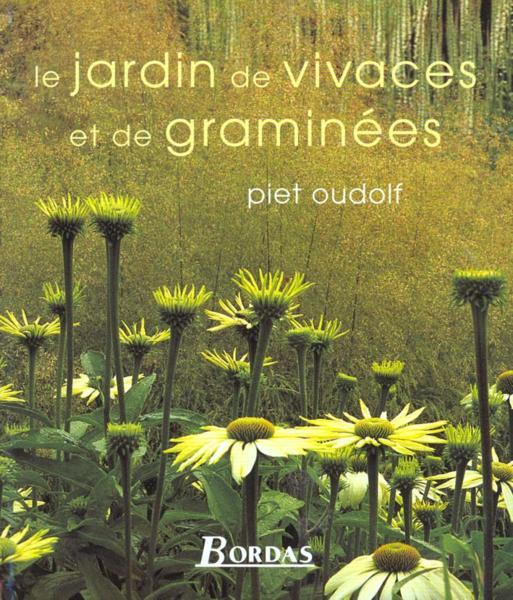 Livre le jardin de vivaces et de graminees piet oudolf - Jardin de graminees ...