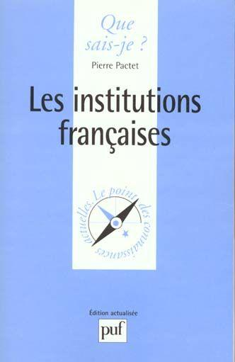 Institutions francaises (les)  - Pierre Pactet