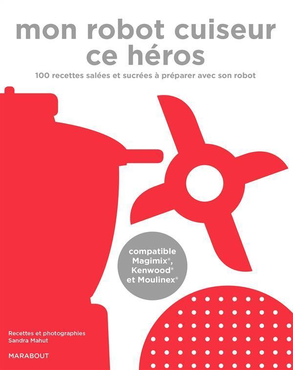 Sandra mahut belgique loisirs - Livre de recette pour robot multifonction cuiseur ...