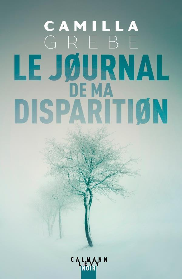 Vente  Le journal de ma disparition  - Camilla Grebe