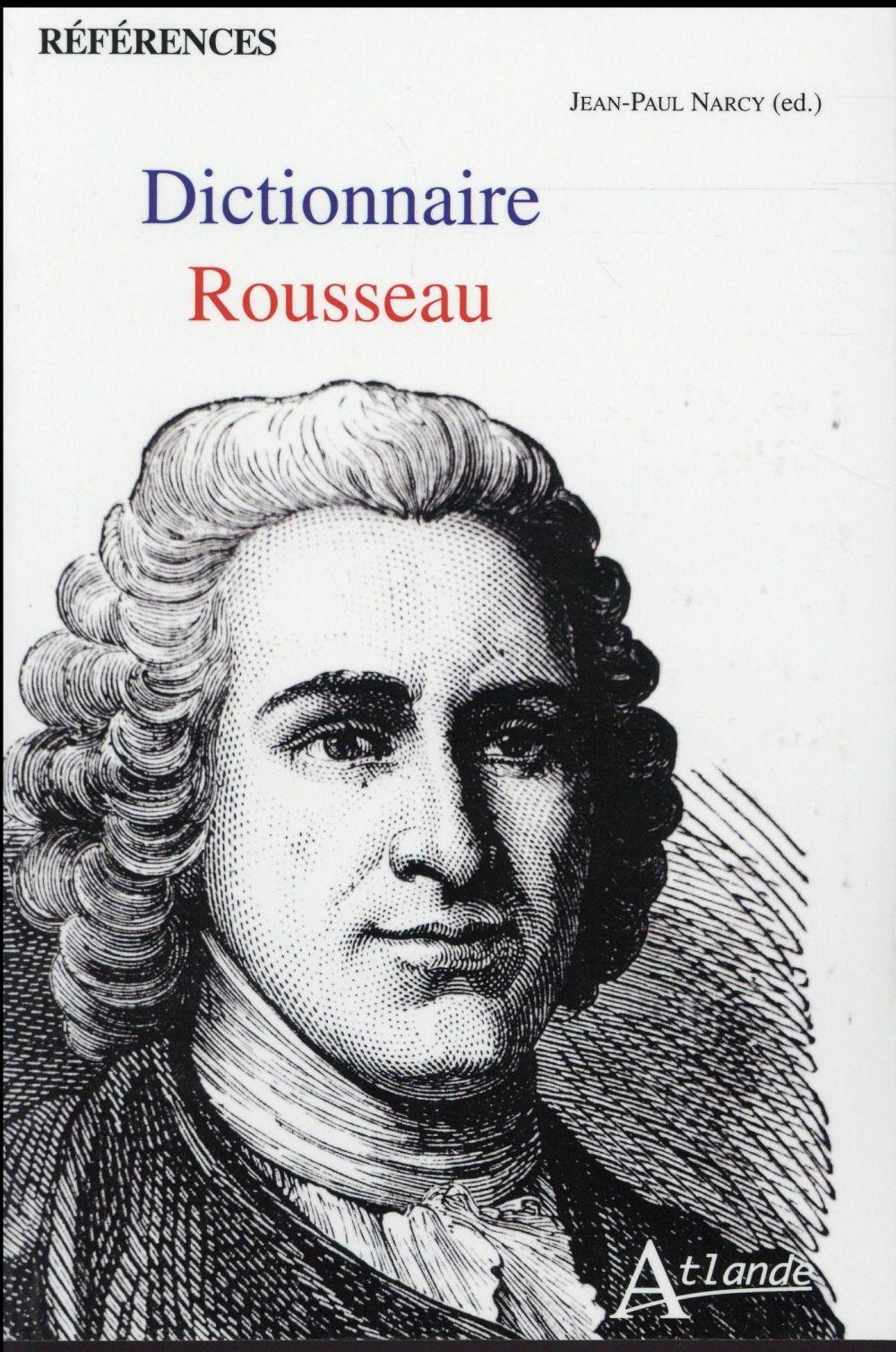 Dictionnaire Rousseau  - Jean-Paul Narcy