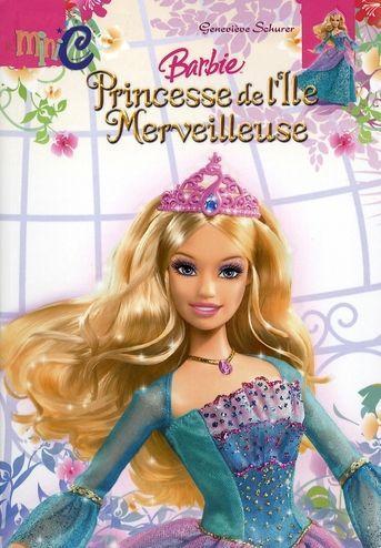 Livre barbie princesse de l 39 ile merveilleuse - Barbie et l ile merveilleuse ...