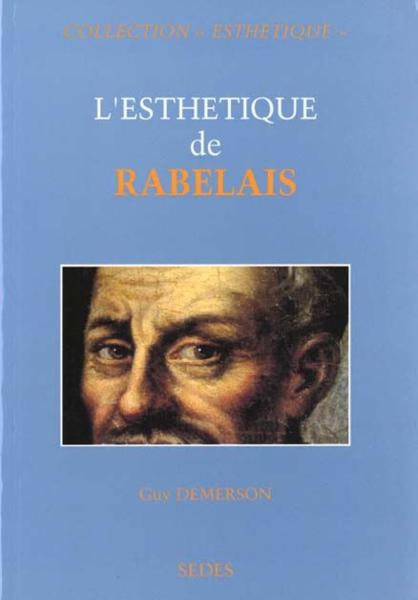 L'esthetique de rabelais  - Demerson Guy