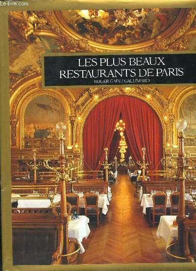Les plus beaux restaurants de paris  - Roger Gain